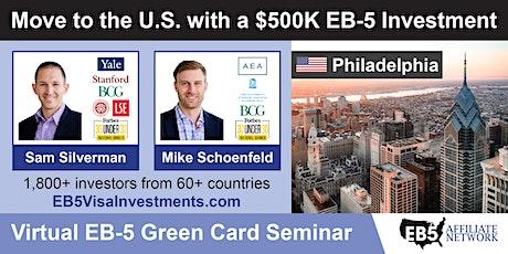 Philadelphia EB-5 American Green Card Virtual Seminar tickets