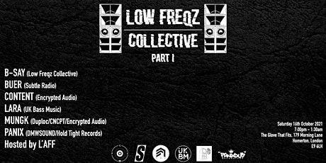 Low Freqz Collective - Part 1 tickets