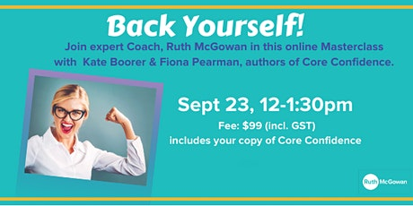 Back Yourself; tap into your inner confidence and soar! tickets