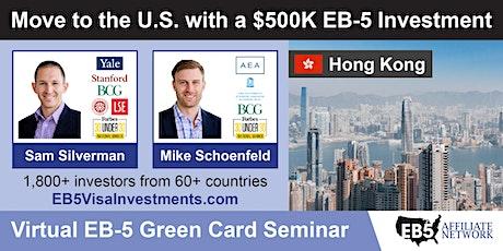Hong Kong EB-5 American Green Card Virtual Seminar tickets