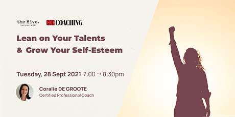 Lean on Your Talents & Grow Your Self-Esteem tickets