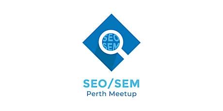 Free SEO & SEM Perth Meetup tickets