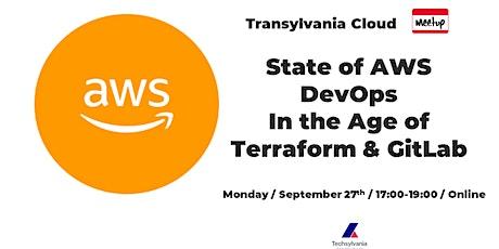 State of AWS DevOps In the Age of Terraform & GitLab biglietti