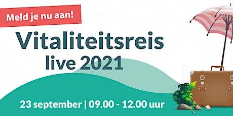 Vitaliteitsreis Live 2021 tickets