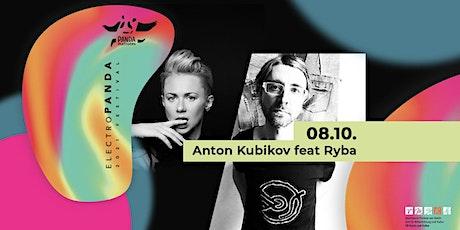 Anton Kubikov feat. Ryba (Moscow/Prague/Berlin) | electroPANDA # 6 Tickets