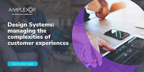 Design Systems: managing the complexities of customer experiences tickets