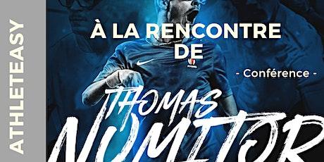 AthletEasy vous invite à la rencontre de Thomas NUMITOR tickets