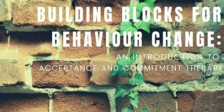 Building Blocks for Behaviour Change:  An ACT Study Day Event tickets