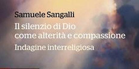Il silenzio di Dio. Le Religioni nel post pandemia biglietti