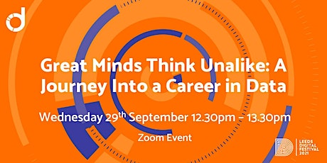 Great Minds Think Unalike:  A Journey Into a Career in Data tickets