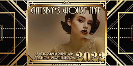 2022 Baltimore New Year's Eve Party - Gatsby's House tickets