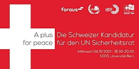 A Plus for Peace? Die Schweizer Kandidatur für den UN Sicherheitsrat billets