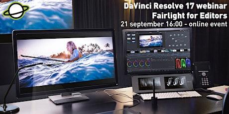 DaVinci Resolve 17 Webinar - Fairlight For Editors Tickets