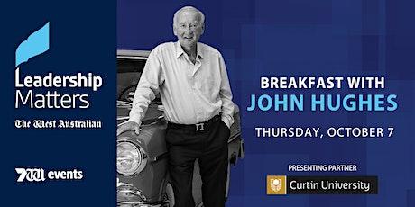 Leadership Matters: Breakfast with John Hughes tickets