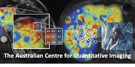 The Australian Centre for Quantitative Imaging - Introductory Workshop tickets