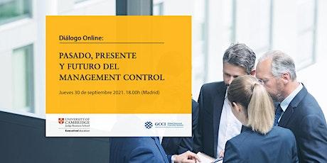 Diálogo Online: Pasado, presente y futuro del management de control entradas
