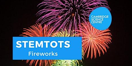 STEMtots - Fireworks tickets