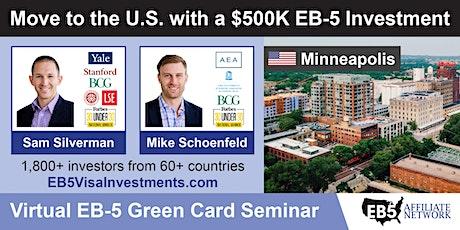 Minneapolis EB-5 American Green Card Virtual Seminar tickets