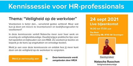 HR24 kennissessie 'Veiligheid op de werkvloer' tickets