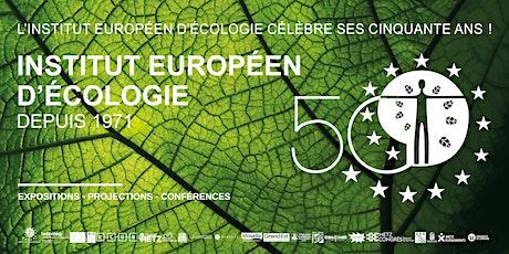 Journée Anniversaire Institut Européen d'Écologie billets