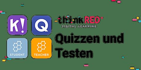 Quizzen und Testen ingressos