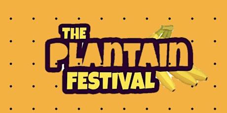 The Plantain Festival tickets