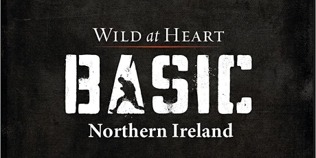 Wild at Heart BootCamp Basic Northern Ireland 2021 tickets