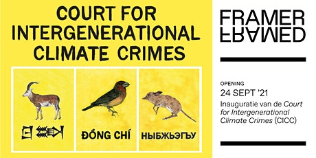 Opening: Court for Intergenerational Climate Crimes tickets