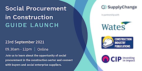 Social Procurement in Construction Guide Launch and Meet the Buyer event tickets