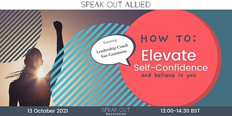 How To: Elevate Self-Confidence and Believe in You tickets