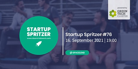 Startup Spritzer #76 - powered by Green Tech Cluster Tickets