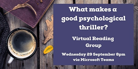 Virtual Reading Group - what makes a good psychological thriller? tickets