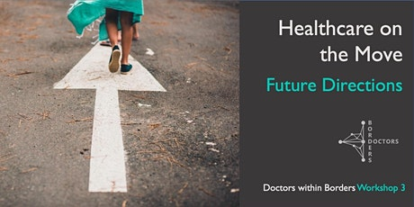 DwB Workshop 3 | Healthcare on the Move: Future Directions tickets