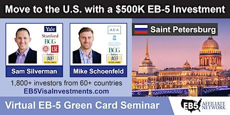 Saint Petersburg EB-5 American Green Card Virtual Seminar ingressos