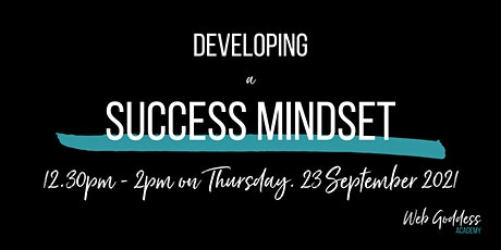 Develop a Success Mindset - Lunch & Learn Online Training tickets