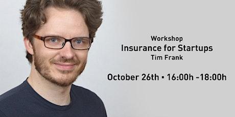 Workshop: Tim Frank - Insurance for Startups tickets