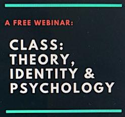 #ClassClinPsych: Class; Theory, Identity & Psychology tickets