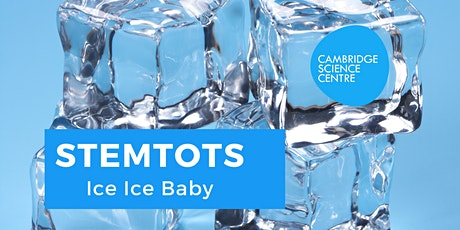 STEMtots - Ice, Ice Baby tickets