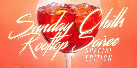 SUNDAY CHILLS (Rooftop SOIREE) tickets