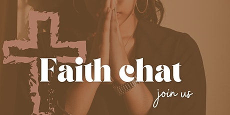 Faith Chat tickets