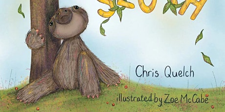 Children's storytelling~ The Slippery Sloth with author Chris Quelch and il tickets