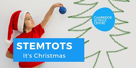 STEMtots - It's Christmas! tickets