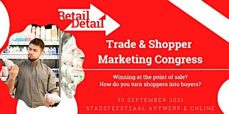 RetailDetail Trade & Shopper Marketing Congress 2021 tickets