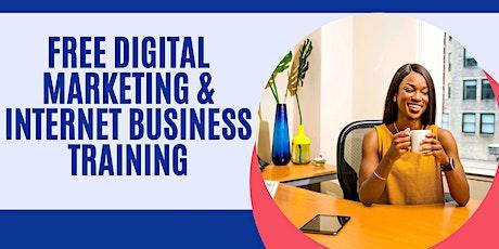 FREE Digital Marketing and Internet Business Training tickets