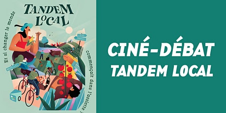"Ciné-débat : ""Tandem Local"" billets"