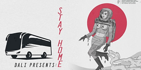 STAY HOME [Return Bus for Saturday] tickets