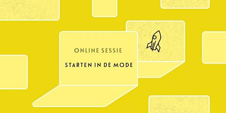 Online sessie: Starten in de mode tickets