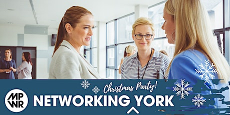 MPWR Evening Networking / Christmas Party York tickets