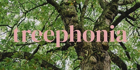 Treephonia: Reimagining our planet through sound tickets