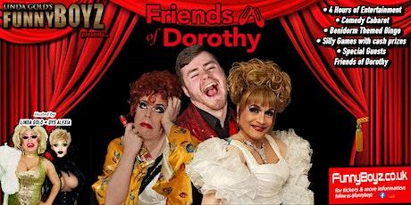 FunnyBoyz presents Friends of Dorothy tickets
